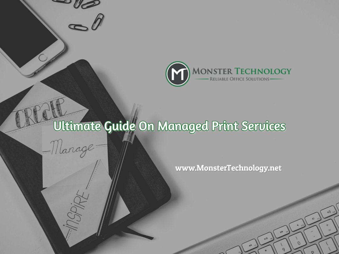 Ultimate Guide On Managed Print Services