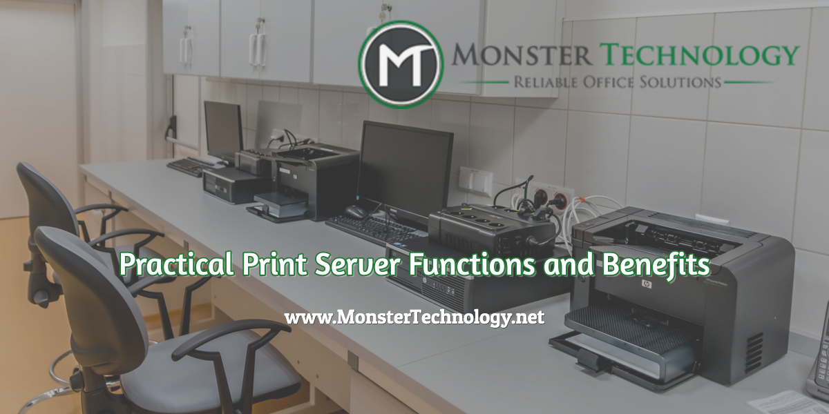 Practical Print Server Functions and Benefits