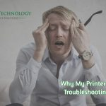 Why My Printer Won't Print: Troubleshooting in Details
